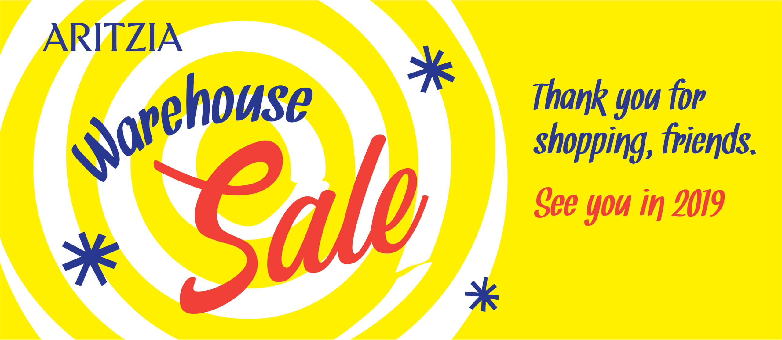 Warehouse Sale: See you in 2019