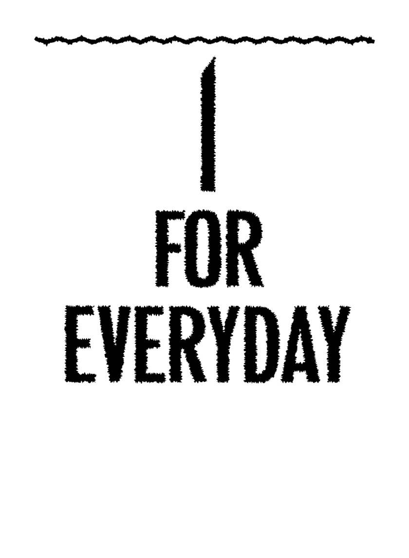1 FOR EVERYDAY