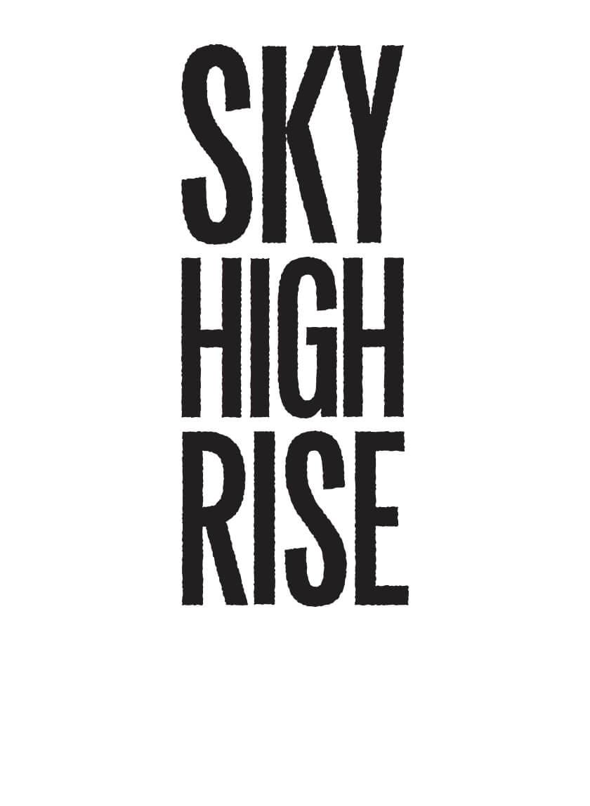 Sky High Rise